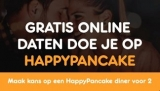 100% gratis daten via HappyPancake